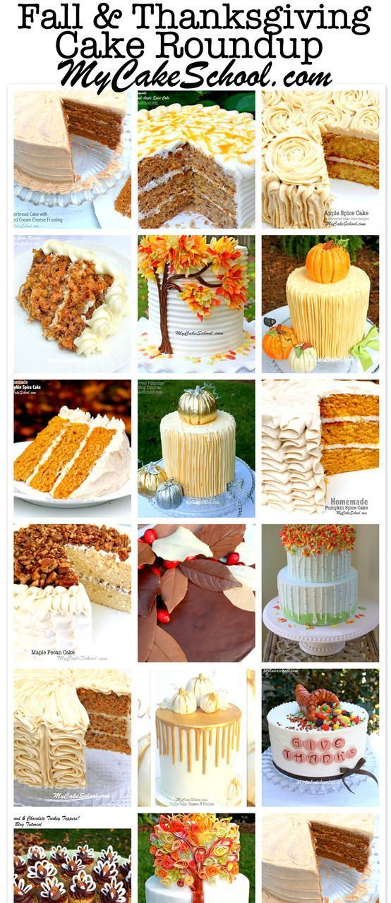 Our Most Favorite Fall And Thanksgiving Cakes Designs Fall Cake Recipes Thanksgiving Cakes Pumpkin Spice Cake Recipe