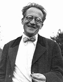 Erwin Schrödinger. Austrian born physicist and theoretical biologist, one of the fathers of quantum mechanics, famous  for a number of important contributions to physics, especially the Schrödinger equation, for which he received the Nobel Prize in Physics in 1933. In 1935 he proposed the Schrödinger's cat thought experiment.