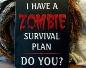 Zombie survival plan sign
