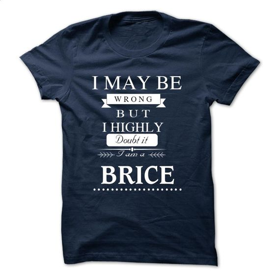 I LOVE BRICE TSHIRT T Shirt, Hoodie, Sweatshirts - customized shirts #shirt #teeshirt