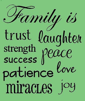 Family Is . . .