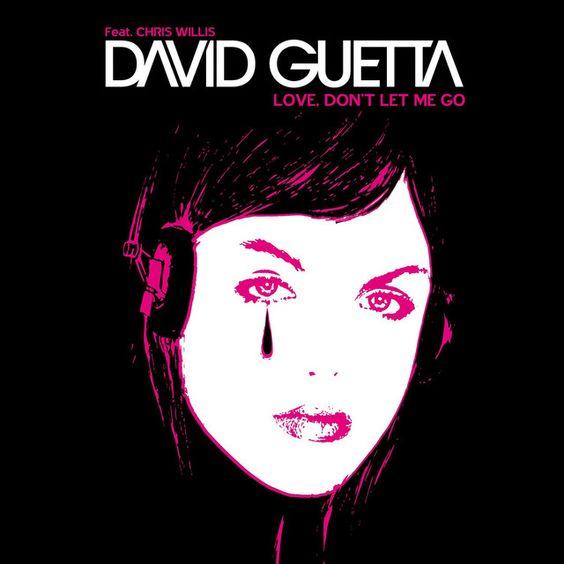 David Guetta, Chris Willis – Love Don't Let Me Go (single cover art)