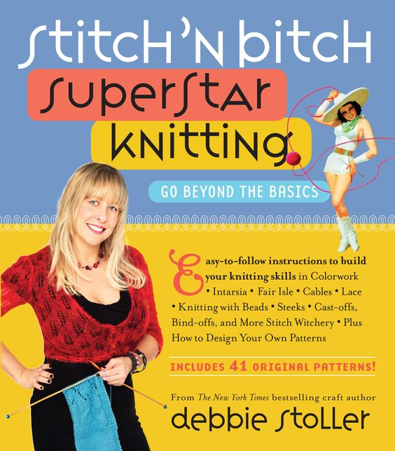Stitch'n bitch Superstar Knitting is a great advanced knitting book for older teens (or younger experts!). Encourages teens to be creative an use their basic skills to creative more advanced pieces; helps to build high self-esteem. #advancedknitting #knittingpatterns