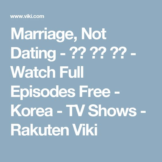 Marriage not dating eng sub watch online