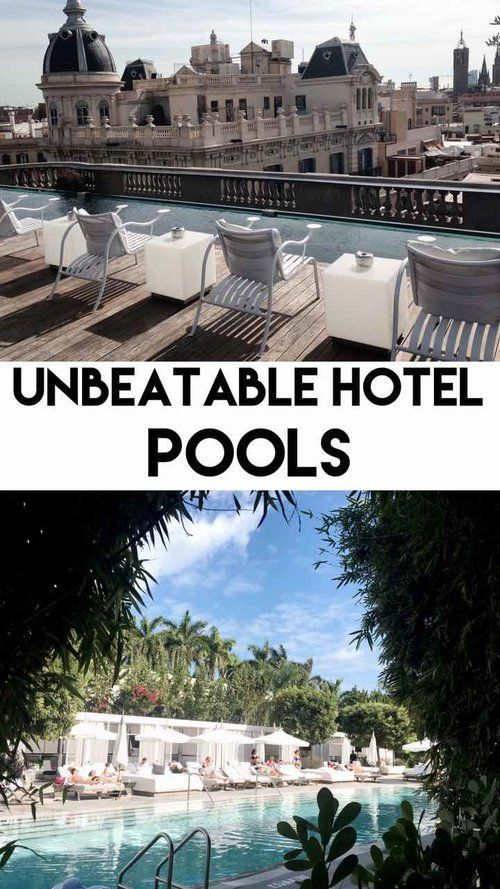 Unbeatable Hotel Pools Sapphire Elm Travel Co Poolside Vacation Hotels Hotelspool Best Hotels Hotel Pool Journey Tour