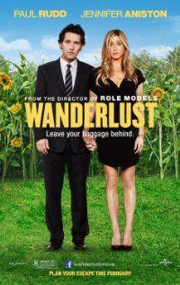Wanderlust (2012) starring Jennifer Aniston, Paul Rudd. Watched September 2012, blu-ray.