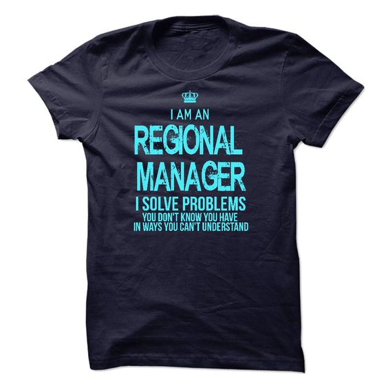 I Am ARegional Manager T-Shirts, Hoodies. CHECK PRICE ==►…