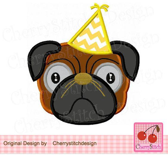 Birthday Pug, pug dog digital embroidery applique-4x4 5x7 6x10-Machine Embroidery Applique Design by CherryStitchDesign on Etsy