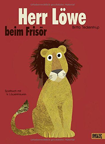 Herr Löwe beim Frisör: Vierfarbiges Papp-Bilderbuch: Amazon.de: Britta Teckentrup, Susanne Härtel: Bücher