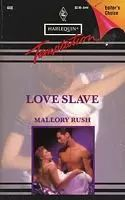Love Slave by Mallory Rush