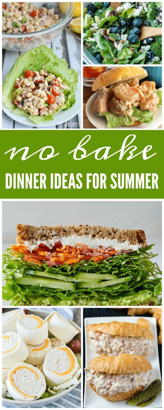 No Bake Dinner Ideas for Summer & No Cook Dinner Recipes