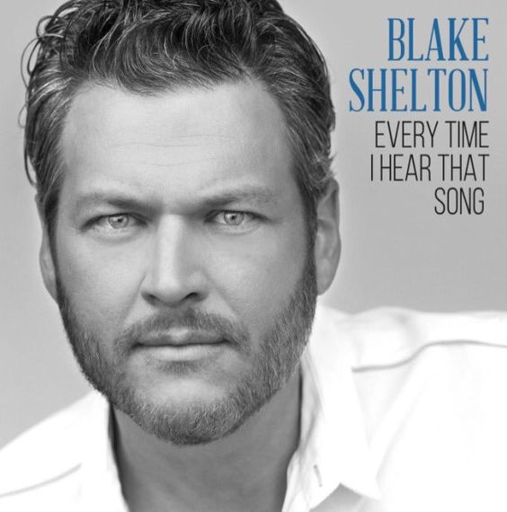 Blake Shelton – Every Time I Hear That Song acapella