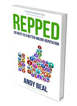 CEO Andy Beal's new book is now available! REPPED, 30 Days To A Better Online Reputation
