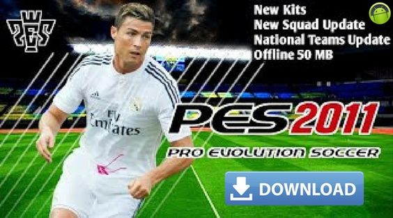 Pes 2011 Mod 2018 Android Pro Evolution Soccer Android Mobile Phone Game Offline 50 Mb Lite Full Squad Download Games Android Mobile Games Mobile Phone Game