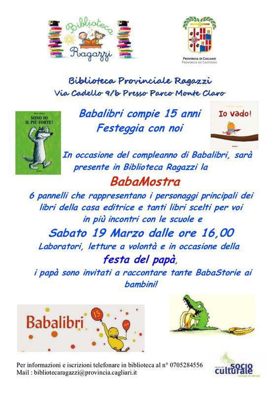 In occasione del compleanno della casa editrice Babalibri sarà presente in Biblioteca Ragazzi la BabaMostra: 6 pannelli che rappresentano i personaggi principali dei libri della casa editrice e tan…