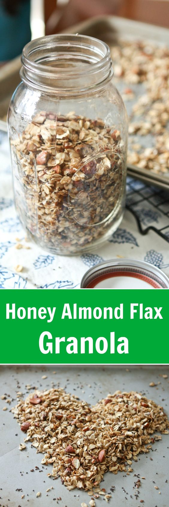 Honey Almond Flax Granola - one of my family's favorite granola ...
