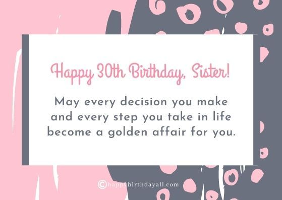 Good Birthday Wishes Messages For 30 Years Old Sister Happy 30th Birthday Wishes 30th Birthday Wishes Happy 30th Birthday