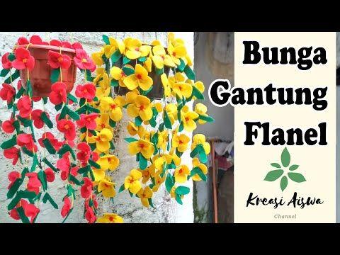 Cara Membuat Bunga Gantung Dari Kain Flanel Dengan Mudah Dan Sederhana Youtube Bunga Kertas Diy Bunga Kain Tenun Bunga Gantung