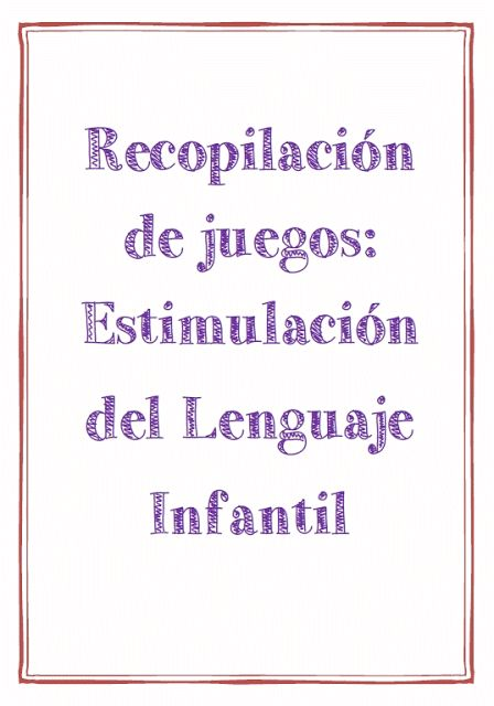 Burbuja de Lenguaje: Estimulación del Lenguaje Infantil