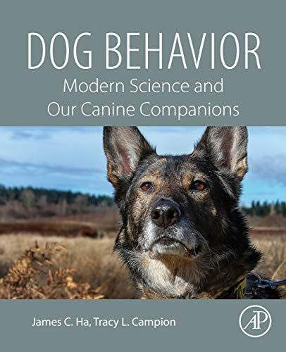 Dog Behavior Modern Science And Our Canine Companions Ad Amazon