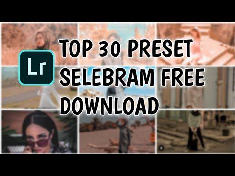 Lightroom Preset Pack Download Free Selebgram