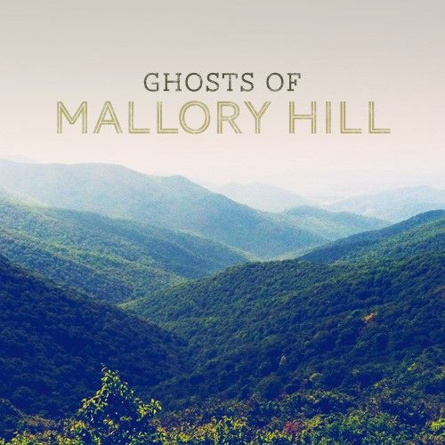 Ghosts of Mallory Hill