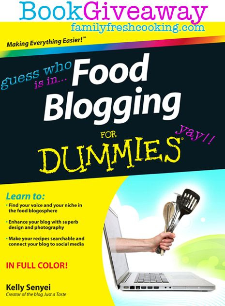 Food Blogging For Dummies book Giveaway on FamilyFreshCooking.com
