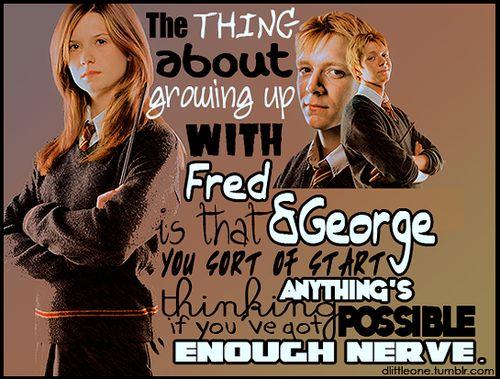 i feel like i grew up with fred & george