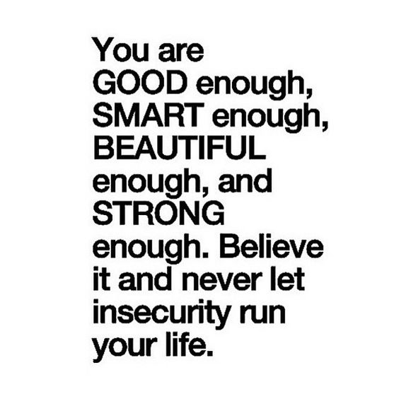 You are enough x