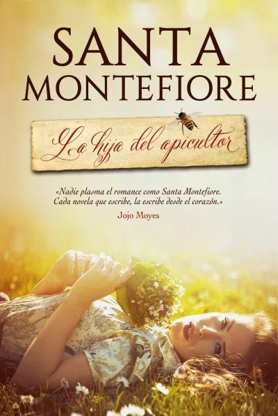 La hija del apicultor, Santa Montefiore: