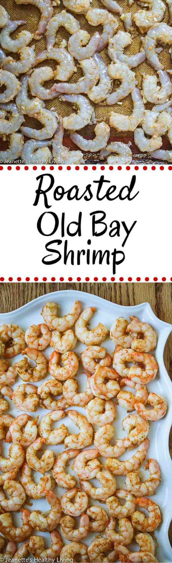 Roasted Old Bay Shrimp - these are so delicious and easy to make - perfect for a quick appetizer ~ http://jeanetteshealthyliving.com