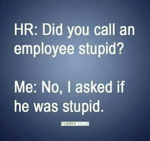 Human Resources Humor Human Resources Humor Hr Humor Human Resources Quotes