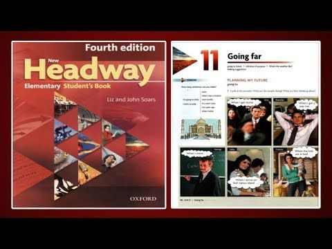 Update New Headway Elementary Student S Book 4th Unit 11 Going Far Youtube Student Elementary Books