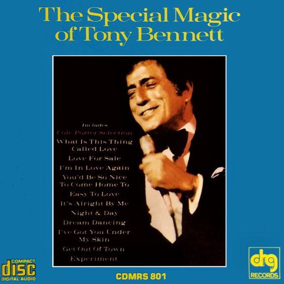 The Special Magic Of Tony Bennett 1991 Tony Bennett Tony Da Man