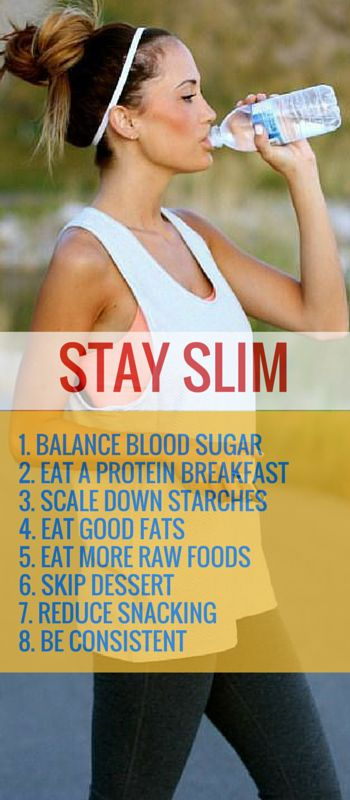 8 Strategies To Staying Slim
