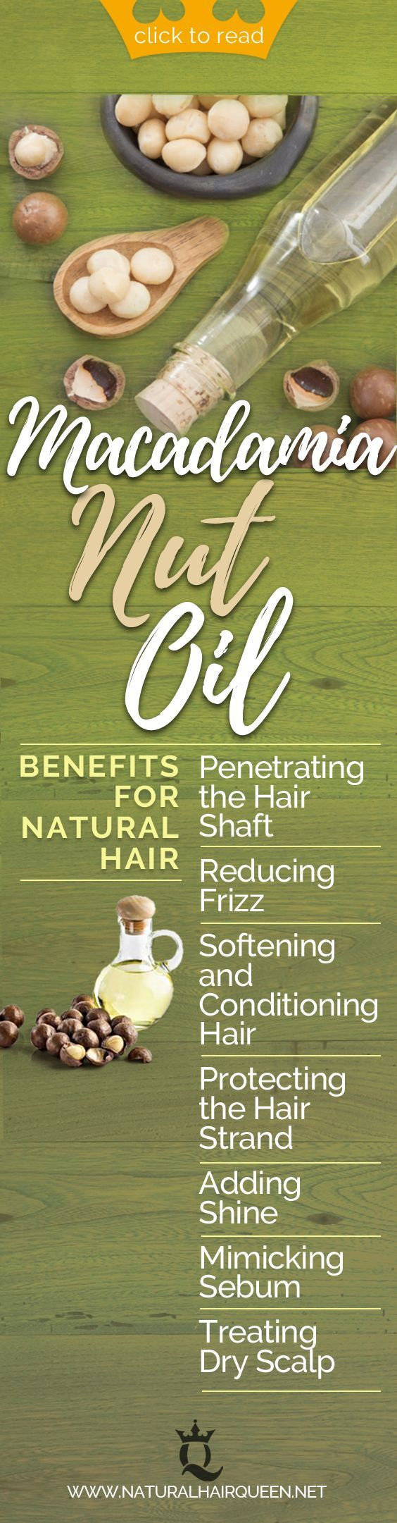 The Benefits Of Macadamia Nut Oil For Your Natural Hair Natural Hair Styles Natural Hair Benefits Hair Shrinkage