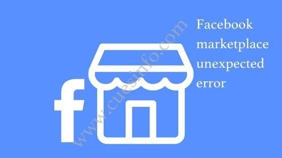Facebook Marketplace Unexpected Error College Friends
