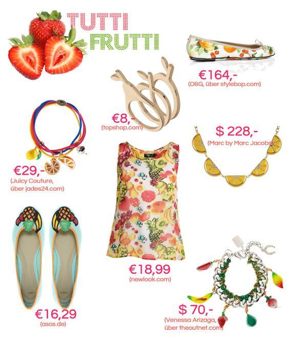Trend Watch: Tutti Frutti - Obst als Schmuck, auf den Kleidern oder Schuhen - für jeden Geschmack was dabei.