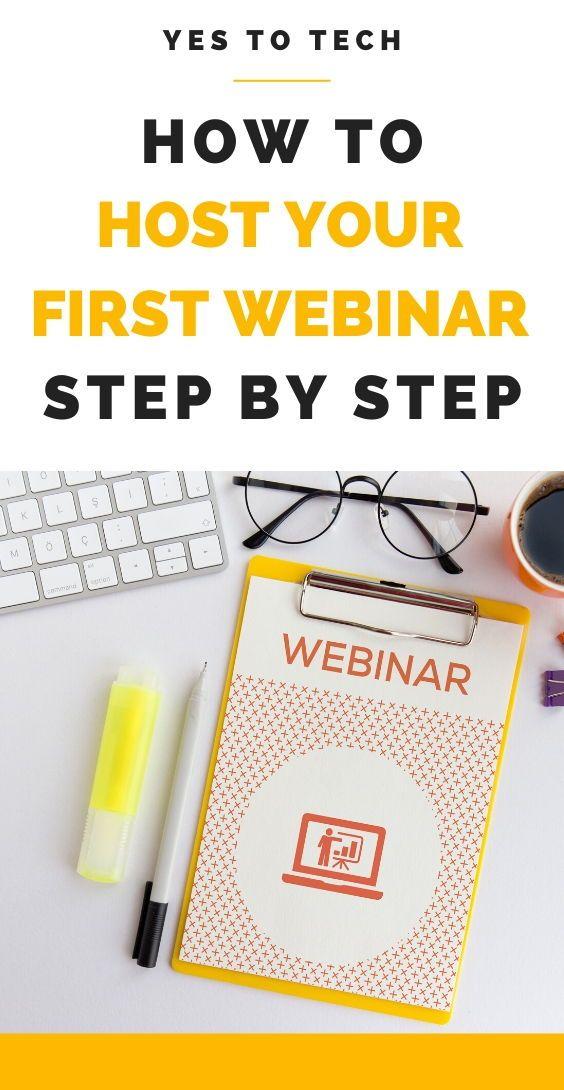 How To Host Your First Webinar Step By Step Webinar Webinar Marketing Webinar Invitation