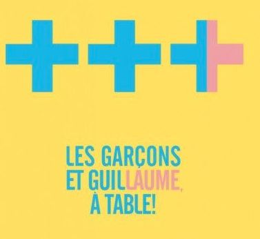 Tables on pinterest - Les garcons et guillaume a table bande annonce ...