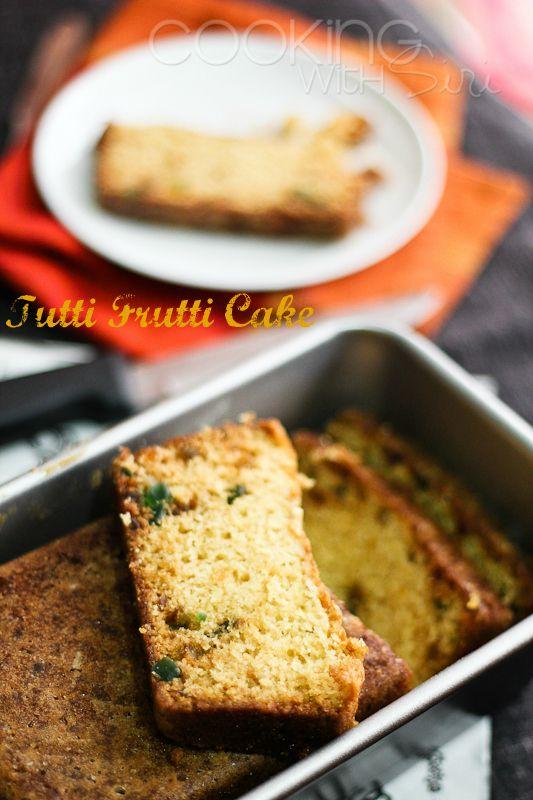 Cooking With Siri: Happy Birthday: Tutti Frutti Cake | Indian Plum Cake Recipe: Plum Cake, Recipes Reviews, Happy Birthday, Siri Recipes, Birthday Tutti, Cake Recipes, Frutti Cake