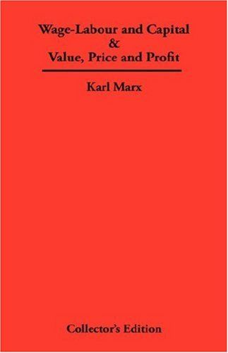 karl marxs thoughts on wage labour and capital Marxism and class: some definitions (karl marx: 'capital: a critique of owners of the means of social production and employers of wage labour.