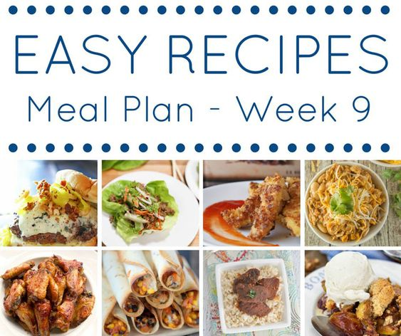 Take the guesswork out of dinner. This Easy Dinner Recipes Meal Plan- Week 9 is created to help make meal time quick & easy! Meal planning made simple.