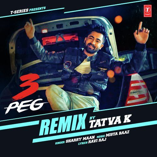 3 Peg Remix Sharry Mann Mp3 Download Mp3 Song Download Songs Mp3 Song