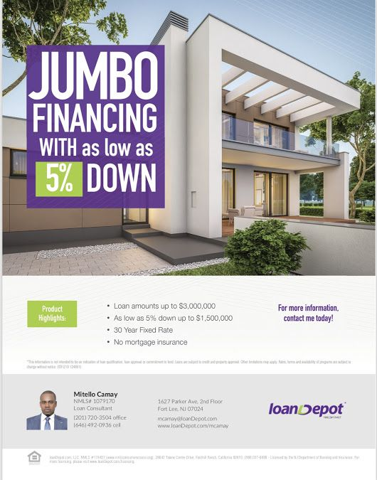 5 Down Up To 1 5mil Our Jumbo Loan Borrowers Now Have The