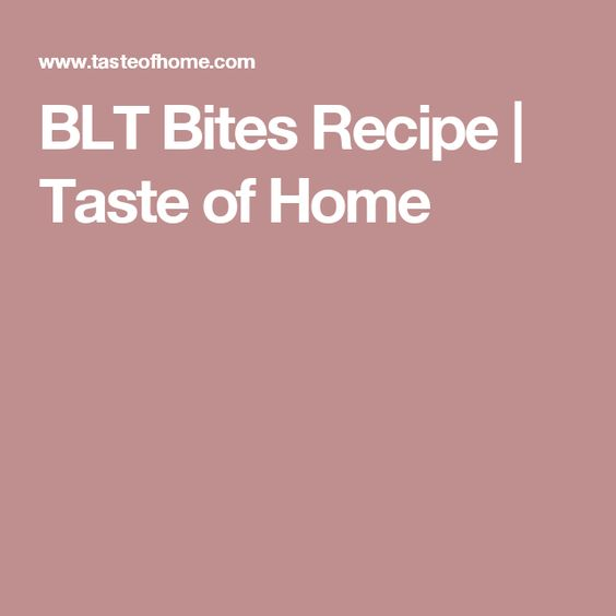 BLT Bites Recipe | Taste of Home