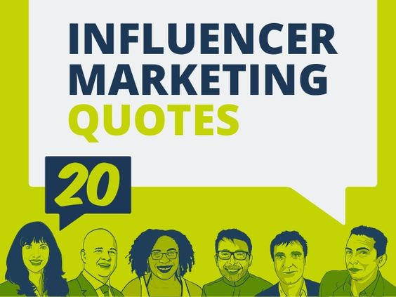 20 influencer marketing quotes