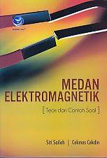 TOKO BUKU RAHMA: MEDAN ELEKTROMAGNETIK (TEORI DAN CONTOH SOAL)