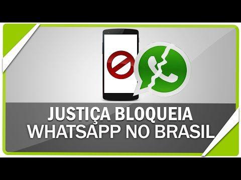 Justiça determina bloqueio do WhatsApp no Brasil por 48 horas, Confira tudo! - YouTube