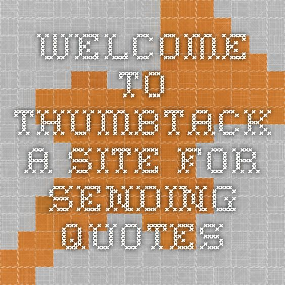 Welcome to Thumbtack - a site for sending quotes